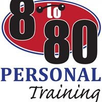 8 To 80 Personal Training