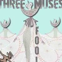 Three Muses & A Fool Productions