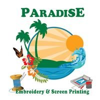 Paradise Embroidery & Screen Printing.