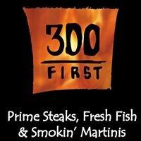 300 First
