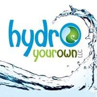 Hydro Your Own, LLC
