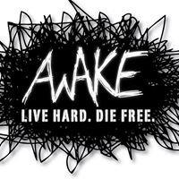 Awake: Live Hard. Die Free.