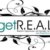 Get R.E.A.L (Realistic Expectations & Attitudes for Life)