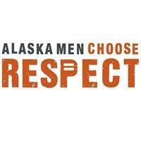 Alaska Men Choose Respect