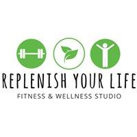 Replenish Your Life - Fitness & Wellness Studio