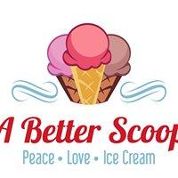 A Better Scoop Ice Cream Shoppe