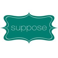 Suppose