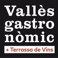 Vallès Gastronòmic + Terrassa de Vins