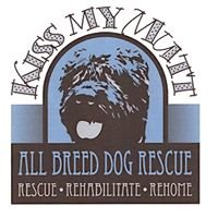Kiss my Mutt -  All Breed Dog Rescue