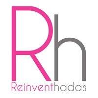 Reinventhadas