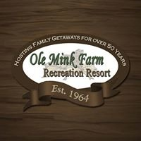 Ole Mink Farm Recreation Resort
