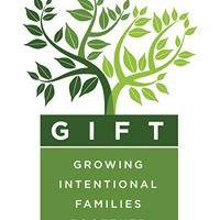 Growing Intentional Families Together (GIFT)