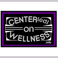 Centered on Wellness