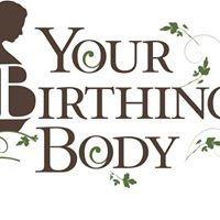 Your Birthing Body