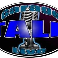 Garage Talk Live