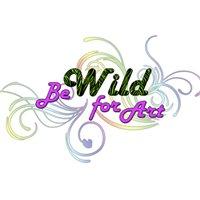 Be Wild for Art