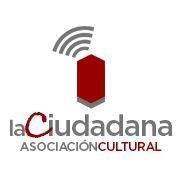 La Ciudadana, Asociación Cultural