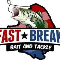 Fast Break Bait & Tackle