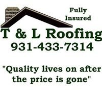 T & L Roofing