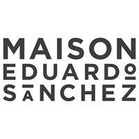Maison Eduardo Sánchez