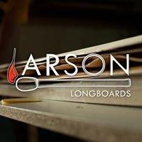 Arson Longboards