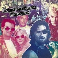 Cult Cinema Sunday