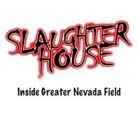 Slaughter House Reno
