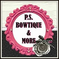 P.S. Bowtique and More
