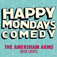 Happy Mondays Comedy