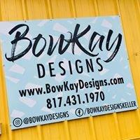 BowKay Designs