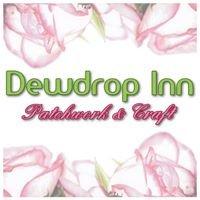 Dewdrop Inn Patchwork & Craft
