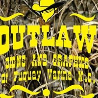Outlaw Signs and Graphics