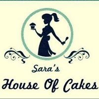 Sara's House Of Cakes