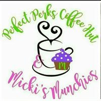 Perfect Perks Coffee Hut & Micki's Munchies
