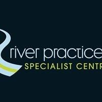 River Practice Specialist Centre