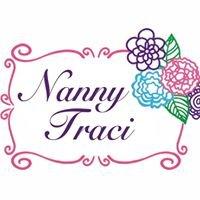 Nanny Traci