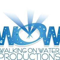 WOW (Walking On Water) Productions