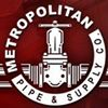 Metropolitan Pipe & Supply Co