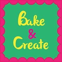 Bake and Create
