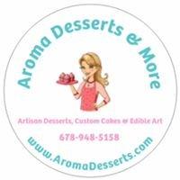 Aroma Desserts & More.