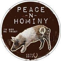 Peace -N- Hominy