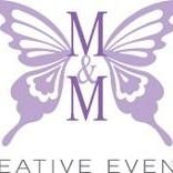 M & M Creative Events, LLC.