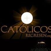 Católicos Regresen