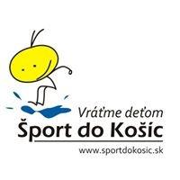 Šport do Košíc