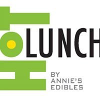 HOT LUNCH by Annie's Edibles
