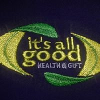 Its All Good Health & Gift