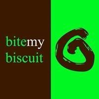 Bite My Biscuit