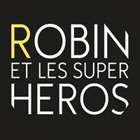 Robin et les Super Heros