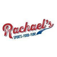 Rachael's: Sports • Food • Fun