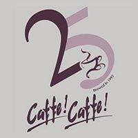 Caffe! Caffe!